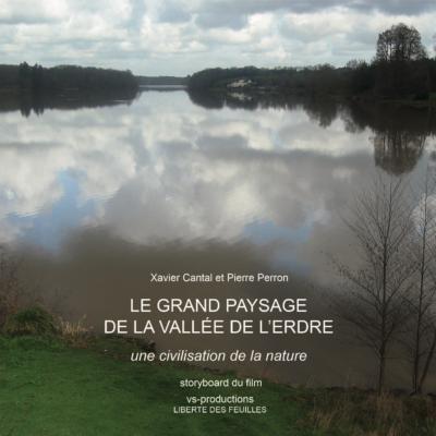 Le Grand Paysage de la Vallée de l'Erdre - Xavier Cantal & Pierre Perron